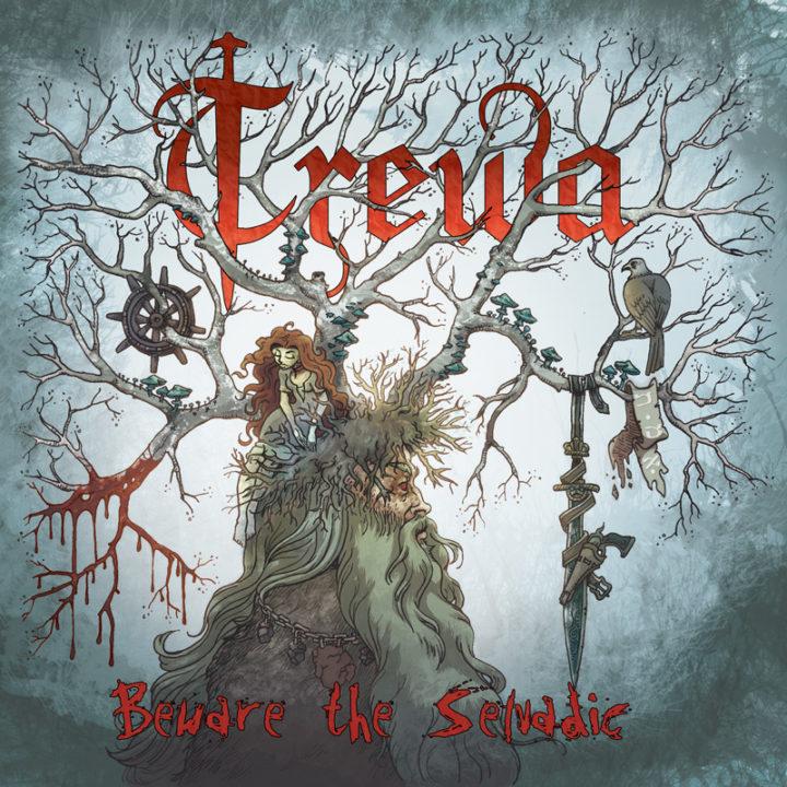 Trewa – Beware The Selvadic