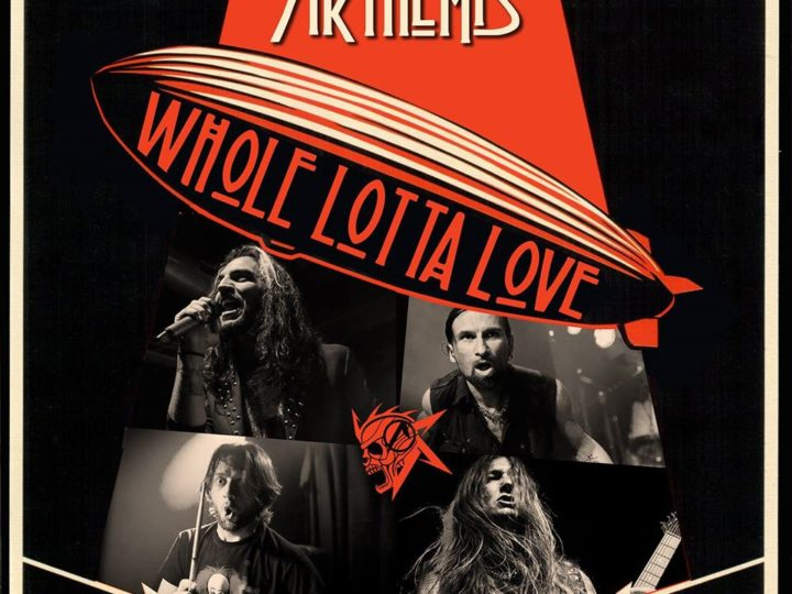 Arthemis, la cover di 'Whole Lotta Love' dei Led Zeppelin