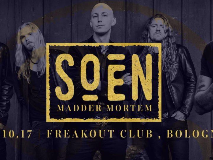 Soen + Madder Mortem live @ Freakout Club, Bologna