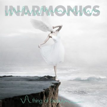 Inarmonics – Thing Of Beauty