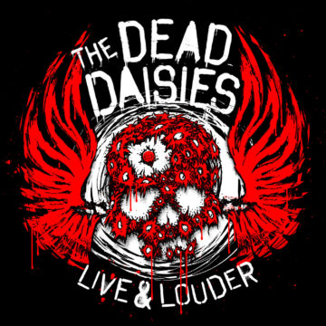 The Dead Daisies – Live And Louder