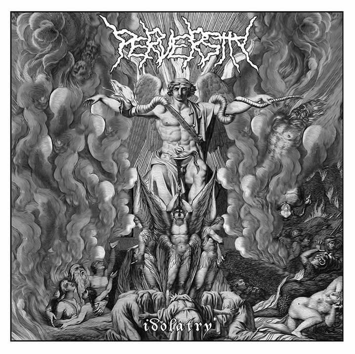 Perversity – Idolatry