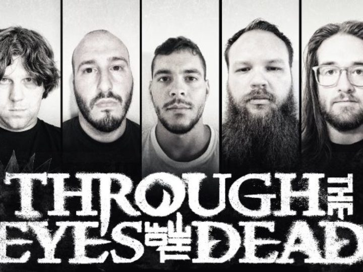 Through The Eyes Of The Dead, reso disponibile il singolo 'Hate The Living'