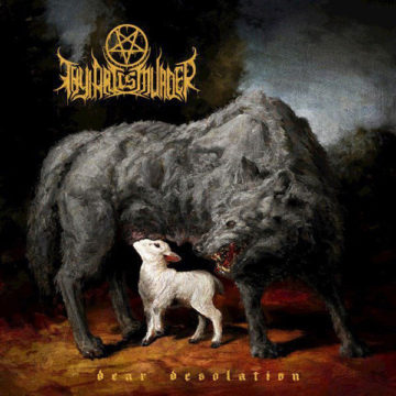 Thy Art Is Murder – Dear Desolation