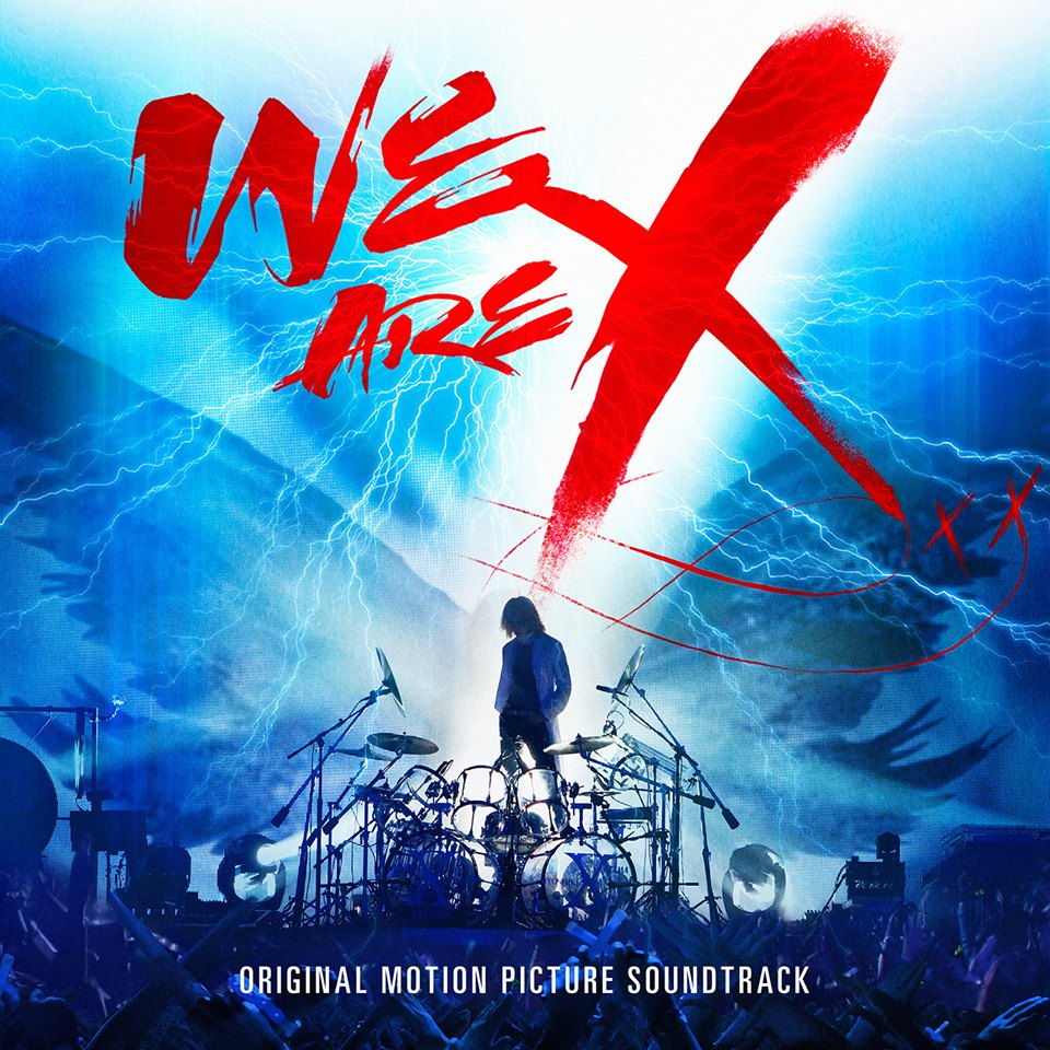 X_Japan_we_are_x_soundtrack_2017