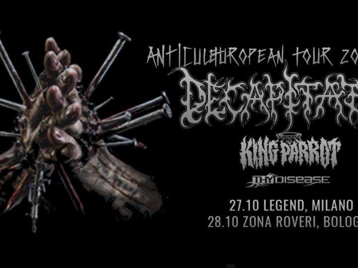 Decapitated + King Parrot + Thy Desease live @ Legend Club, Milano