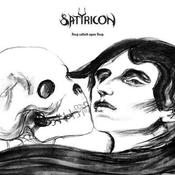 Satyricon – Deep Calleth Upon Deep