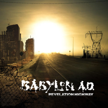 Babylon A.D. – Revelation Highway