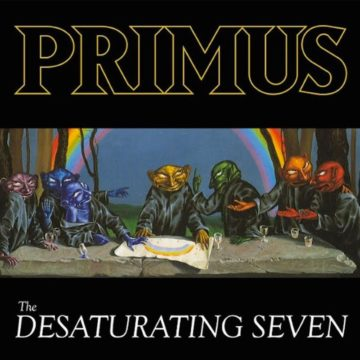 Primus – The Desaturating Seven
