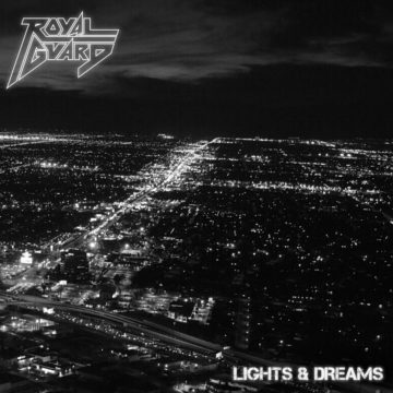 Royal Guard – Lights & Dreams