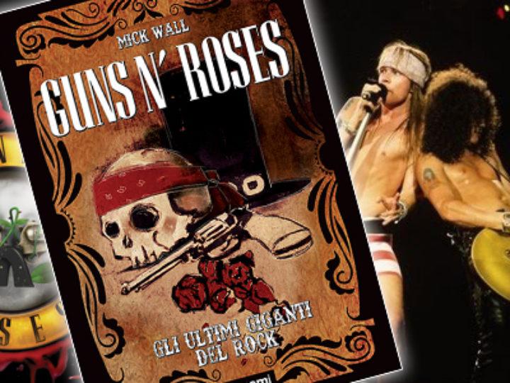 Guns n' Roses, in arrivo la biografia della Tsunami Edizioni scritta da Mick Wall