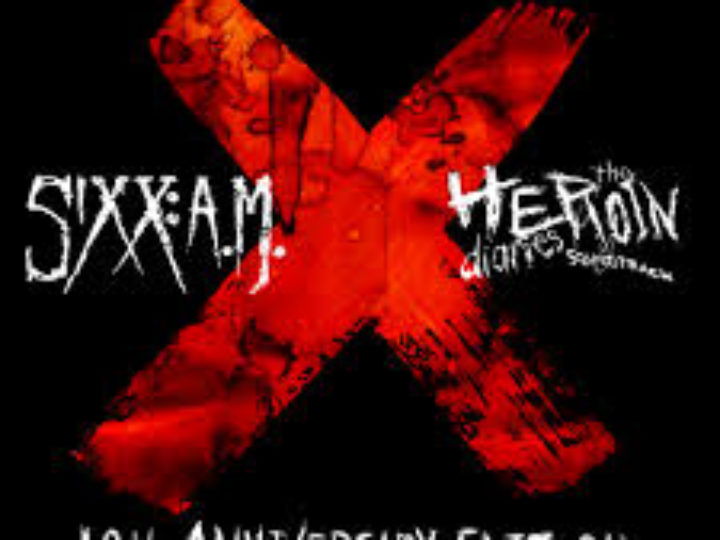 Sixx AM – The Heroin Diaries Soundtrack 10th Anniversary Edition