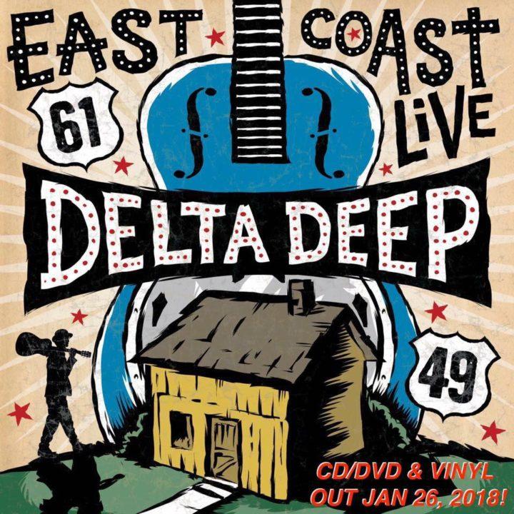 Delta Deep – East Coast Live