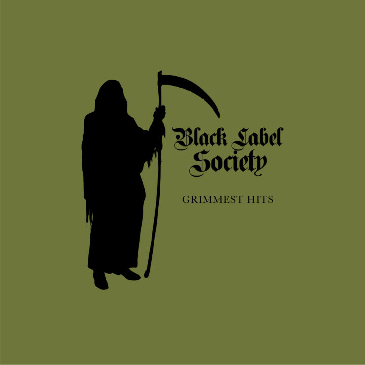 Black Label Society – Grimmest Hits