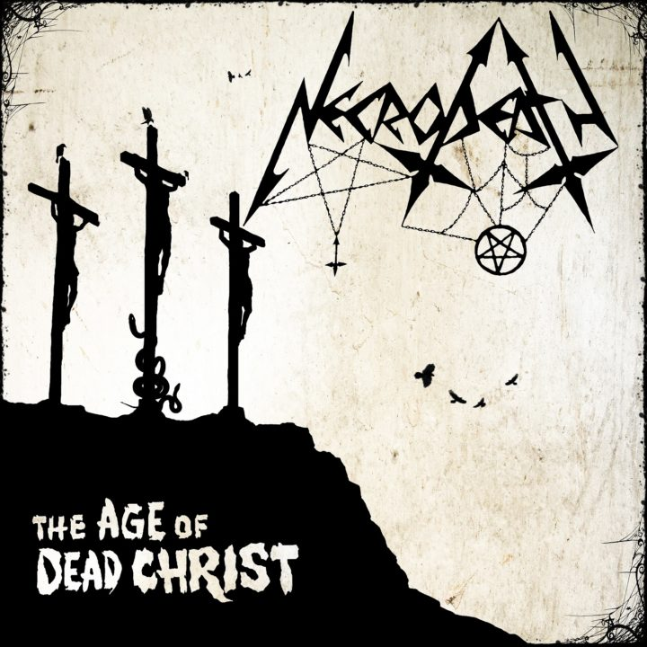 Necrodeath – The Age Of Dead Christ