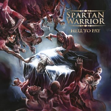 Spartan Warrior – Hell To Pay