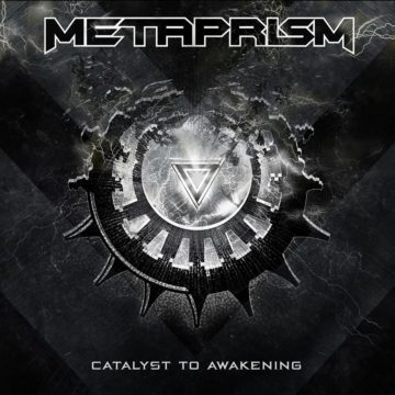 Metaprism – Catalyst To Awakening