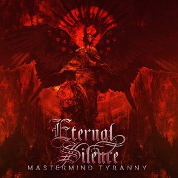 Eternal Silence – Mastermind Tyranny