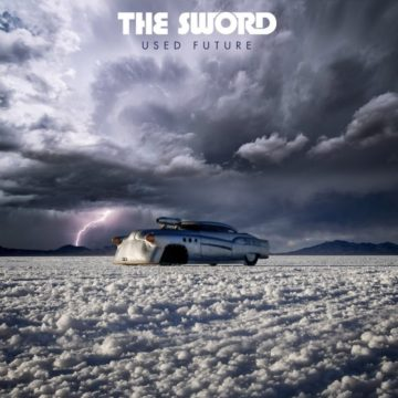 The Sword – Used Future