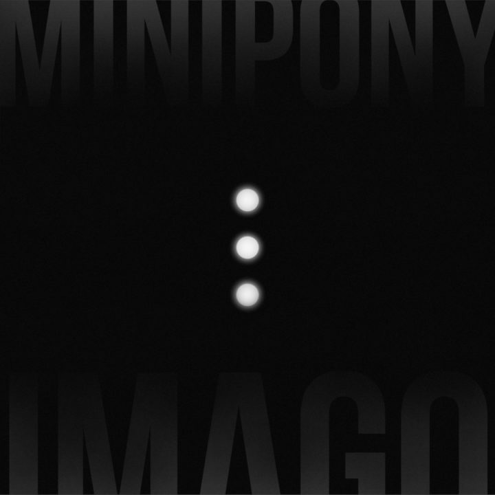Minipony – Imago