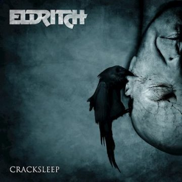 Eldritch – Cracksleep