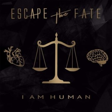 Escape The Fate – I Am Human
