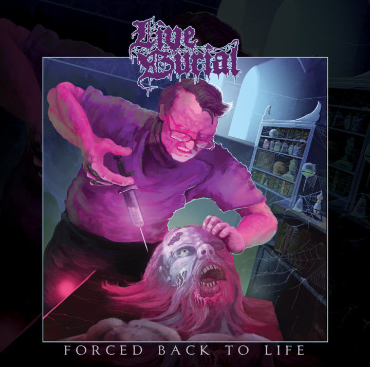 Live Burial – Forced Back To Life