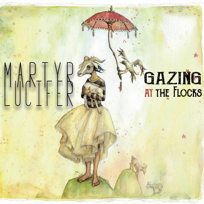 Martyr Lucifer – Gazing At The Flocks
