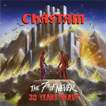 Chastain – The 7th Of Never 30 Years Heavy