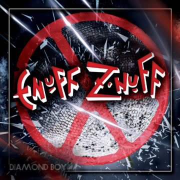 Enuff Z'Nuff – Diamond Boy