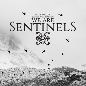 We Are Sentinels – We Are Sentinels