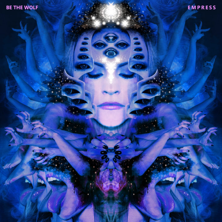 Be The Wolf – Empress