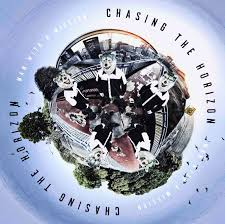 Man With A Mission – Chasing The Horizon