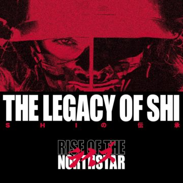 Rise Of The North Star – Legacy Of Shi