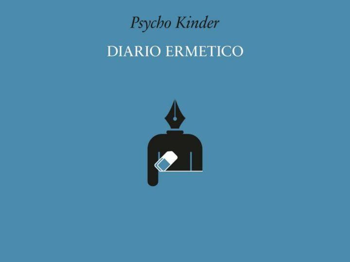 Psycho Kinder – Diario Ermetico