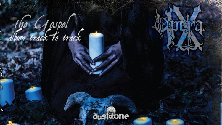 Opera IX, track-by-track di 'The Gospel' scritto da Ossian in esclusiva per Metal Hammer