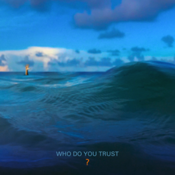 Papa Roach – Who Do You Trust?