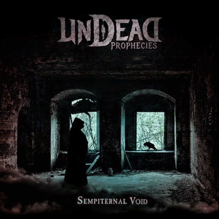 Undead Prophecies – Sempiternal Void