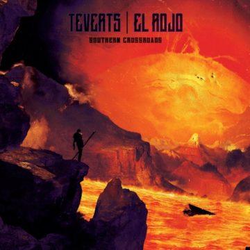 Teverts/El Rojo – Southern Crossroads