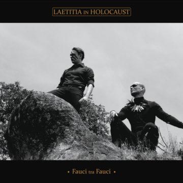 Laetitia In Holocaust – Fauci Tra Fauci