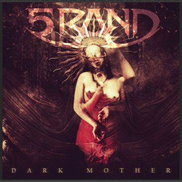 5RAND – Dark Mother