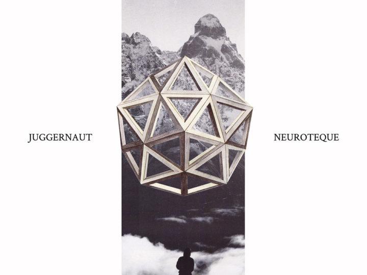 Juggernaut – Neuroteque