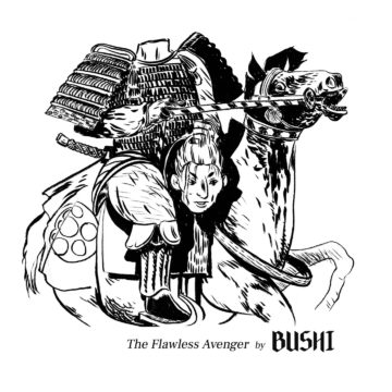 Bushi – The Flawless Avenger