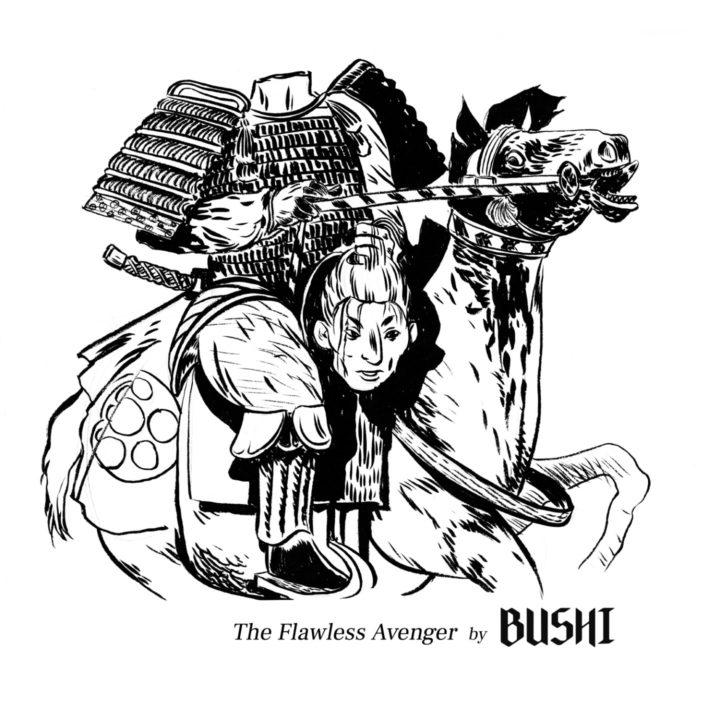 Bushi – The Flawless Avenger