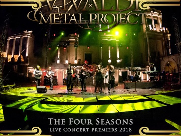 Vivaldi Metal Project – The Four Seasons Live Concert Premieres 2018