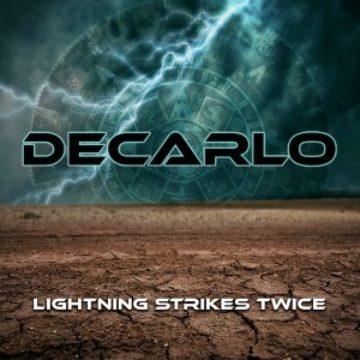 Decarlo – Lightning Strikes Twice