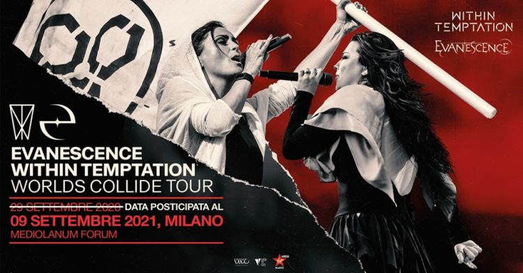 Evanescence + Within Temptation @Mediolanum Forum – Assago (Mi), 09 settembre 2021