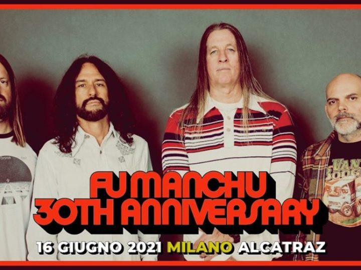 Fu Manchu @Alcatraz – Milano, 16 giugno 2021