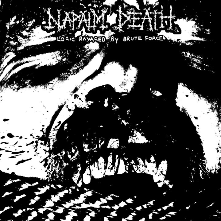 Napalm Death – Logic Ravaged By Brute Force