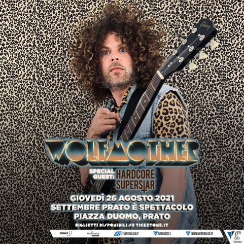 Wolfmother + Hardcore Superstar  @Piazza Duomo – Prato (Po), 26 agosto 2021